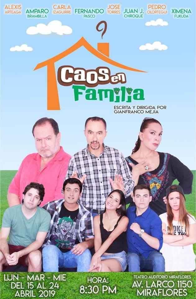 """""""Caos en Familia"""" escrita y dirigida por Gianfranco Mejía - ArtesUnidas.com"""