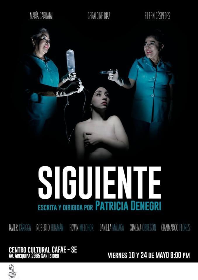 Siguiente - Escrita y Dirigida por Patricia Denegri - ArtesUnidas.com