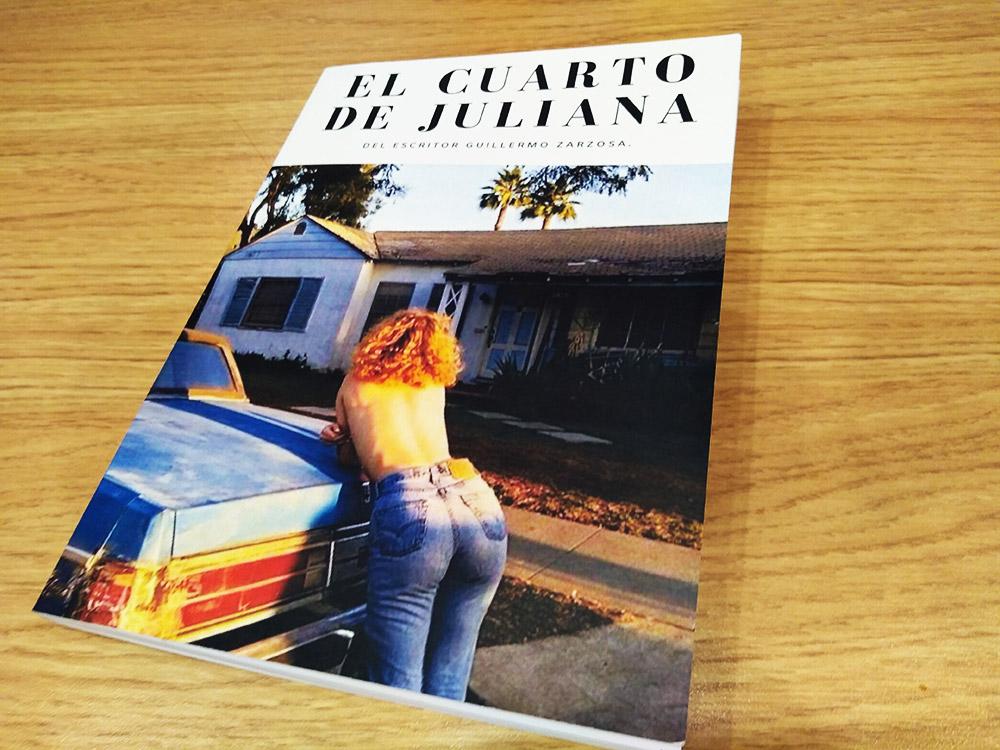 """""""El Cuarto de Juliana"""" es la primera novela de Guillermo Zarzosa - ArtesUnidas.com"""