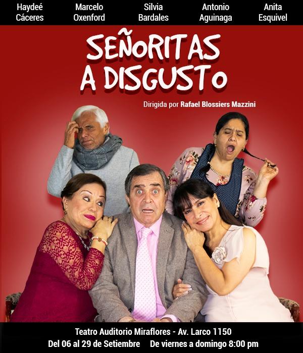 Señoritas a Disgusto - En el Teatro Auditorio Miraflores - ArtesUnidas.com