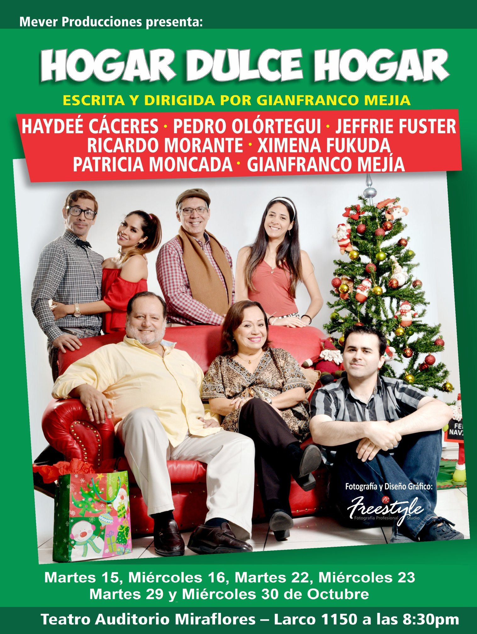 Hogar dulce Hogar - Obra de teatro Mever Producciones - Escrita y dirigida por Gianfranco Mejia