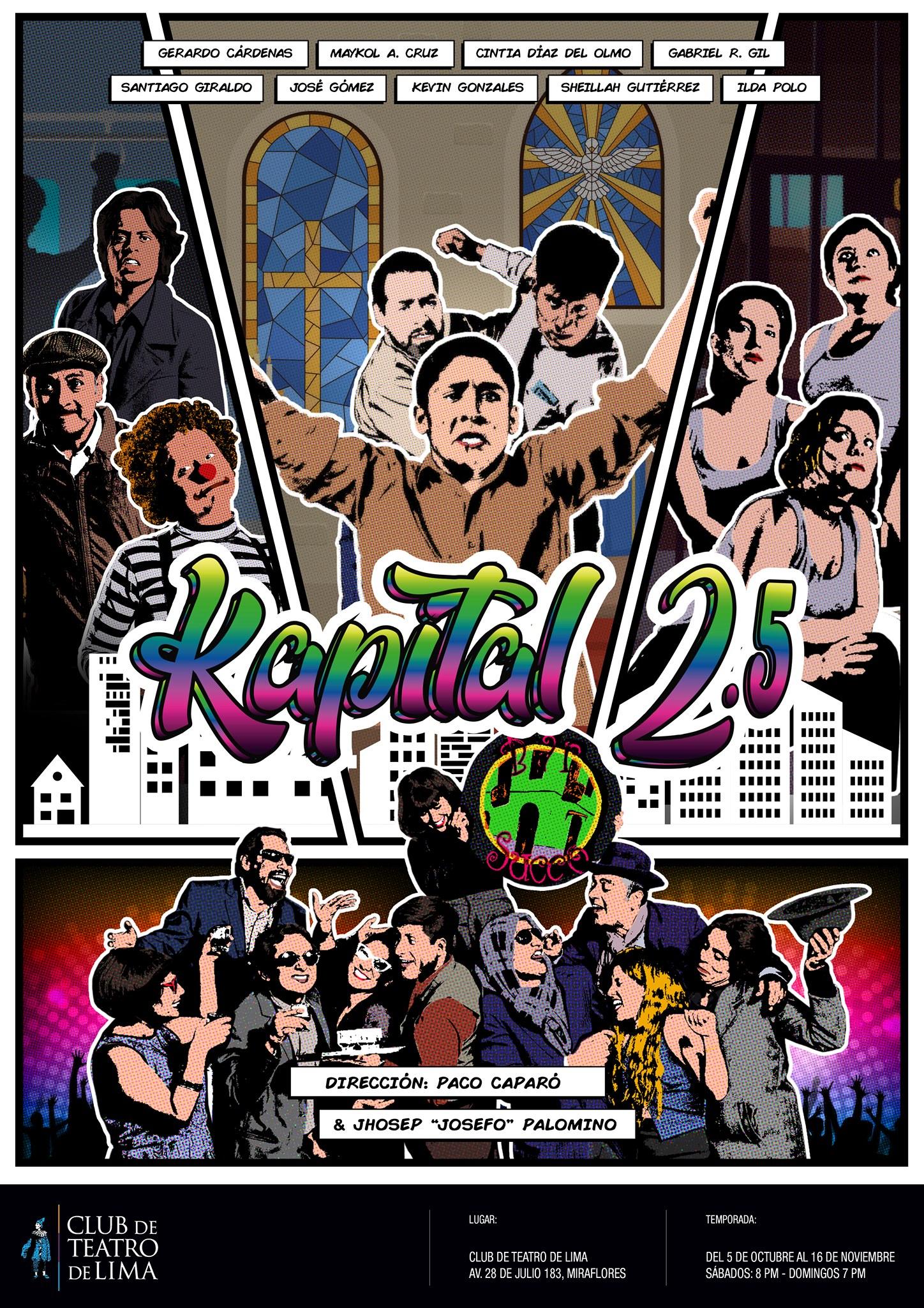 Obra de Teatro Kapital 2.5 se presenta en el Club de Teatro de Lima en Miraflores