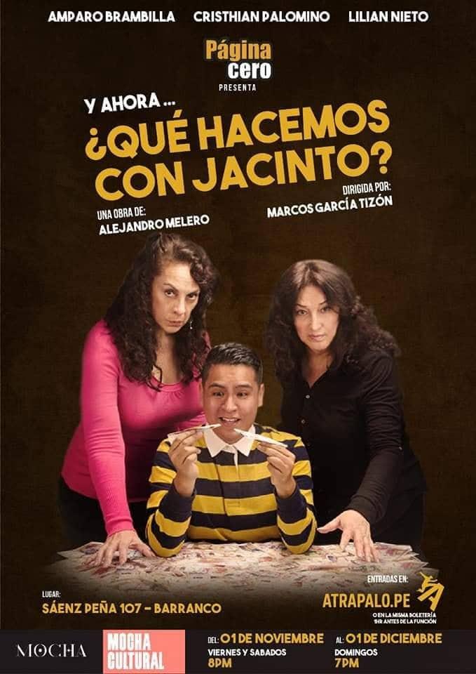 ¿Qué hacemos con Jacinto? - Obra de teatro